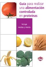 Guía para realizar una dieta controlada en proteínas