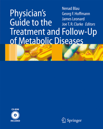 Physicians guide to the treatment and follow-up of metabolic diseases