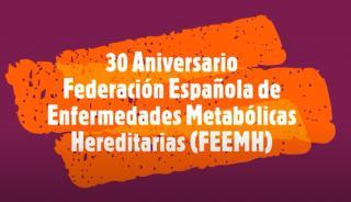 La Federación Española de Enfermedades Metabólicas celebra su 30º aniversario