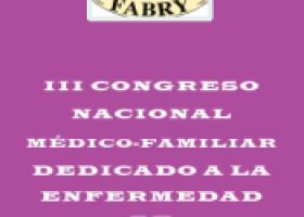 III Congreso Nacional Médico-familiar dedicado a la Enfermedad de Fabry