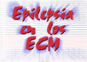 Epilepsia en los ECM