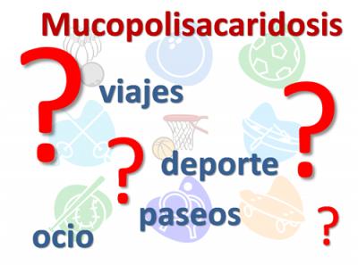 Las mucopolisacaridosis y el ocio